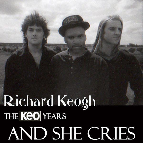 richard keogh and she cries music album