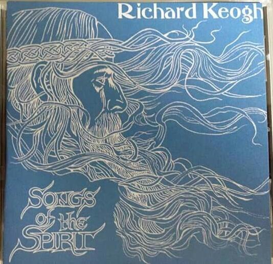 songs of the spirit album Richard Keogh music