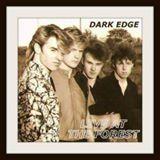 DARK EDGE- LIVE forest
