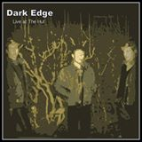 live at the hut dark edge album