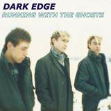 dark edge running with the ghosts music album