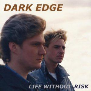 dark edge life without risk album